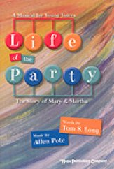 Life of The Party (Story of Mary & Marth