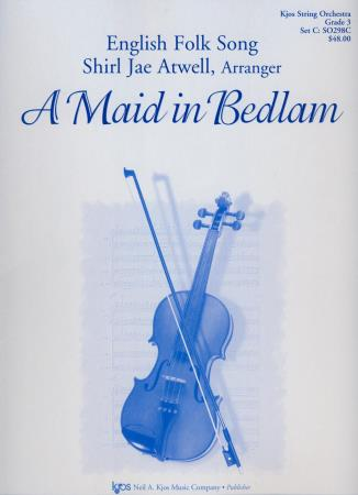Maid In Bedlam, A