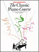 Classic Piano Course Bk 1, The
