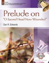 Prelude on O Sacred Head Now Wounded