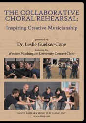 The Collaborative Choral Rehearsal (Dvd