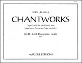 Chantworks Set 2 Lent Passiontide Easter