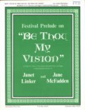 Festival Prelude On Be Thou My Vision