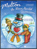Melton The Warm-Hearted Snowman