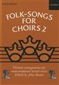 Folk-Songs For Choirs 2