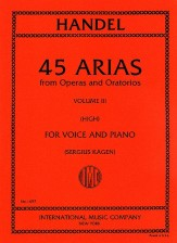 45 ARIAS FROM OPERAS AND ORATORIOS VOL 3