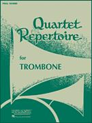 Quartet Repertoire For Trombone-Score