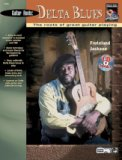 Guitar Roots: Delta Blues (W/Cd)