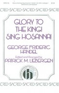 Glory To The King Sing Hosanna