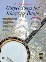 Gospel Songs For Bluegrass Banjo