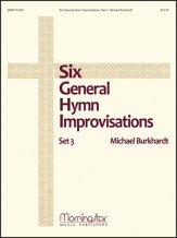 SIX GENERAL HYMN IMPROVISATIONS SET 3