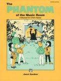 The Phantom Of The Music Room