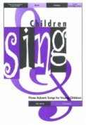 Three Advent Songs For Young Children