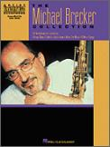 Michael Brecker Collection, The