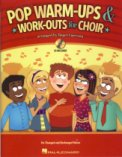 Pop Warm-Ups & Work-Outs For Choir