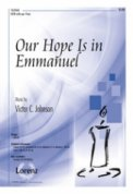 Our Hope Is In Emmanuel