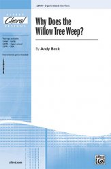 Why Does The Willow Tree Weep