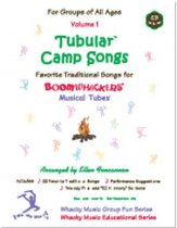 TUBULAR CAMP SONGS VOL 1