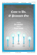 Come To Us O Promised One
