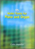 25 Hymn Tunes For Piano and Organ (1copy