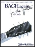 Bach Again For The Guitar