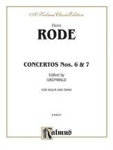 Rode: Concertos Nos. 6 and 7 (Ed. Grünwald)