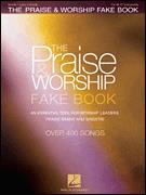 Praise & Worship Fake Book, The