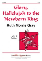 Glory Hallelujah To The Newborn King