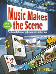 MUSIC MAKES THE SCENE (BK/DVD)