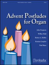 Advent Postludes For Organ