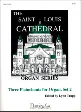 Three Plainchant Settings Set 2