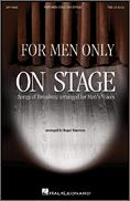 For Men Only: On Stage