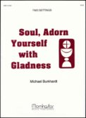 Soul Adorn Yourself With Gladness