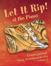 Let It Rip At The Piano Vol 2