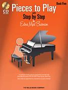 Pieces To Play W/Step By Step Bk 5 W/CD