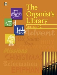 ORGANIST'S LIBRARY VOL 42, THE