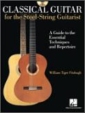 Classical Guitar For The Steel String Gu