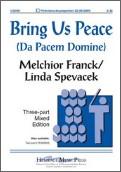 Bring Us Peace (Da Pacem Domine)