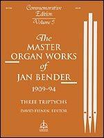 MASTER ORGAN WORKS OF JAN BENDER VOL 5
