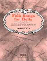 Folk Songs For Bells