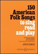 150 American Folk Songs To Sing Read And