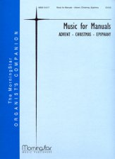 Music For Manuals (Advent-Christmas-Epip