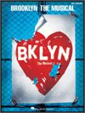 Brooklyn The Musical (Vocal Selections)