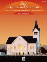 Easy Hymns And Spirituals Bk 1