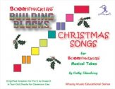BUILDING BLOCKS CHRISTMAS SONGS