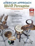 American Approach To World Percussion