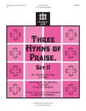 Three Hymns of Praise (Set 2)