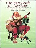 Christmas Carols For Solo Guitar