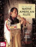 Art of The Native American Flute, The