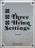 Three Hymn Settings